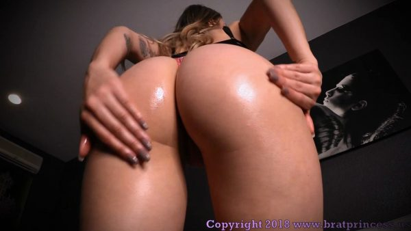 Brat Princess – Mia – I Want you to Jerk to my Perfect Oiled Ass when I Say So