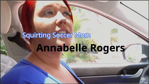 Annabelle Rogers – Squirting Soccer Mom