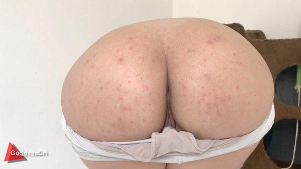 Goddess Dri – Ass Close Up